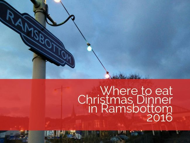 where-to-eat-christmas-dinner-in-ramsbottom-2016