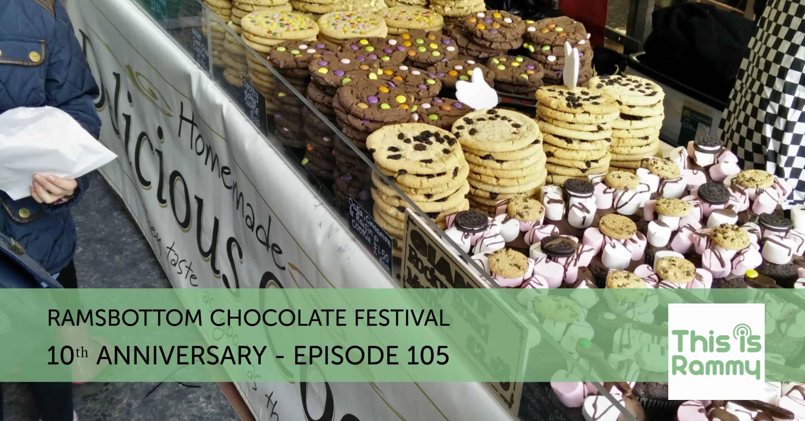 10th Anniversary Of Ramsbottom Chocolate Festival Episode